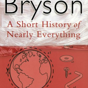 A short story about nearly everything - de Bill Bryson