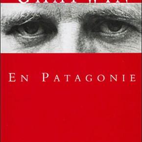 En Patagonie - de Bruce Chatwin