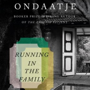 Running in the Family - de Michael Ondaatje